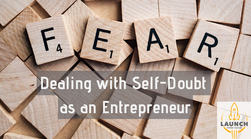 Six Ways to Deal with Self-Doubt as an Entrepreneur