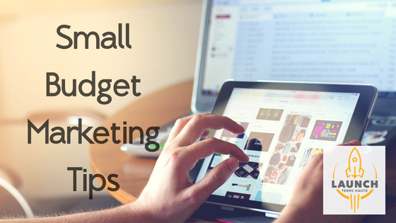 5 Tips on Marketing your Startup/Small Business with a Small Budget