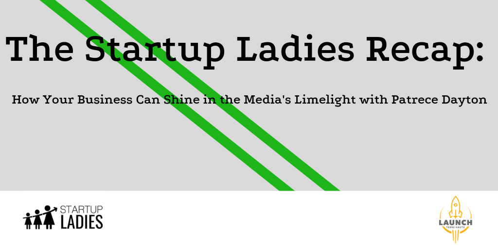 The Startup Ladies Recap: Media Relations & PR Tips to Get  Your Business Noticed