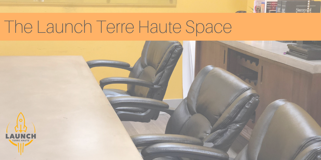 The Launch Terre Haute Space